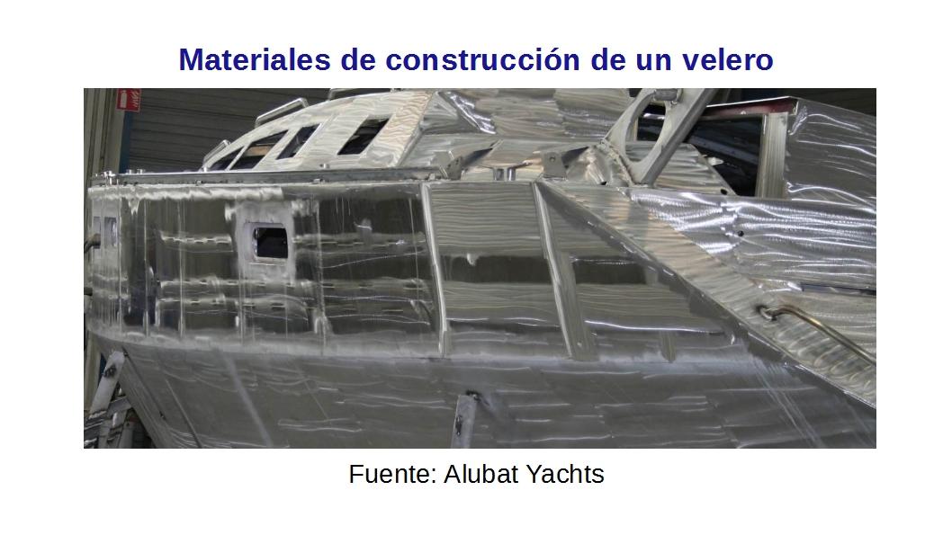 Materiales de construcción de un velero, ¿Qué cualidades