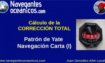 El cálculo de la Corrección Total. Patrón de Yate.